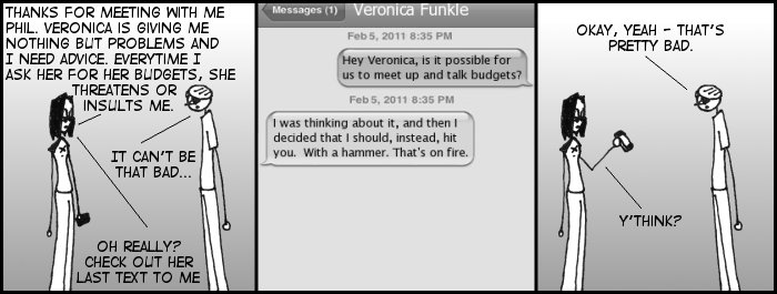 Veronica is, if anything, consistent in her love of threatening with fire.